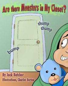 Are There Monsters in My Closet?