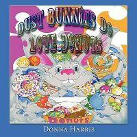 Dust Bunnies Do Love Donuts