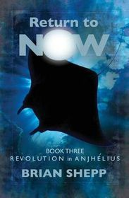 Return to Now, Book 3