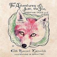 The Adventures of Juan, the Fox
