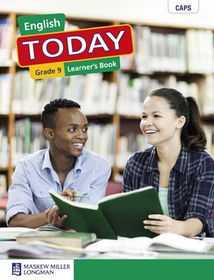 Today CAPS English First Additional Language Grade 9 Learner's Book