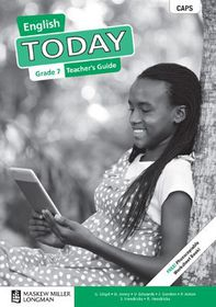 Today CAPS English First Additional Language Grade 7 Teacher's Guide