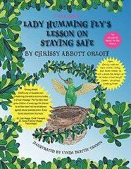 Lady Humming Fly's Lesson on Staying Safe