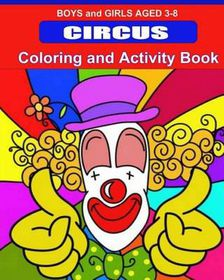 Circus Coloring and Activity Book