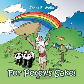 For Petey's Sake!