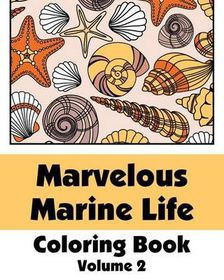 Marvelous Marine Life Coloring Book