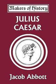 Julius Caesar (Yesterday's Classics)