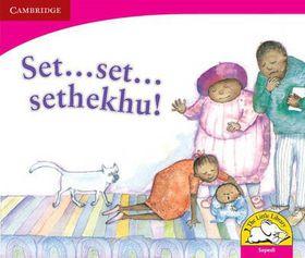 Set ... set ... sethekhu! Set ... set ... sethekhu!