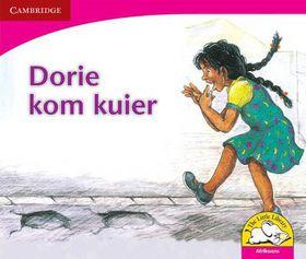 Dorie kom kuier Dorie kom kuier