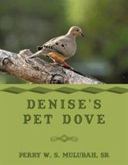 Denise's Pet Dove