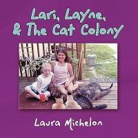 Lari, Layne, & the Cat Colony
