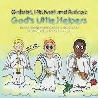 Gabriel, Michael and Rafael