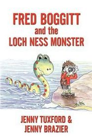 Fredd Boggitt and the Loch Ness Monster