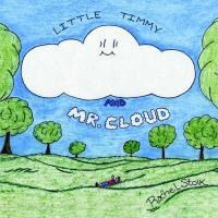 Little Timmy and Mr. Cloud