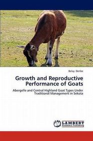 Growth and Reproductive Performance of Goats