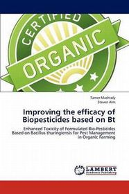 Improving the Efficacy of Biopesticides Based on BT