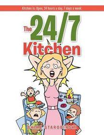 The 24/7 Kitchen: Kitchen Is