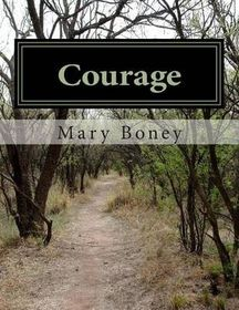 Courage: A Collection