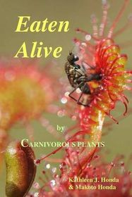 Eaten Alive by Carnivorous Plants