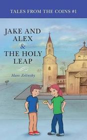Jake and Alex & the Holy Leap