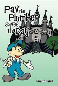Pav the Plumber Saves the Day