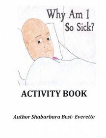 Why Am I So Sick Activity Book