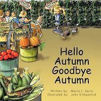 Hello Autumn Goodbye Autumn
