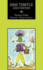 Miss Thistle and Friends