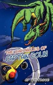 The Chronicles of Captain Colin