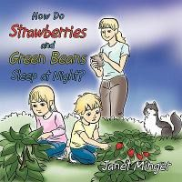 How Do Strawberries and Green Beans Sleep at Night?