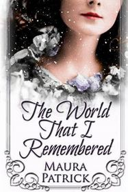 The World That I Remembered