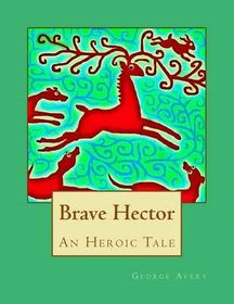 Brave Hector