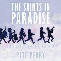 The Saints in Paradise