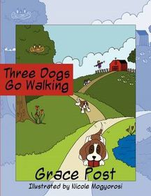 Three Dogs Go Walking