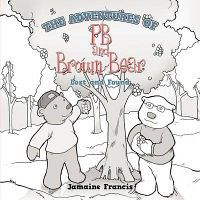 The Adventures of PB and Brown Bear
