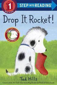 Drop It, Rocket! (Step Into Reading, Step 1)