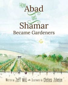 How Abad and Shamar Became Gardeners