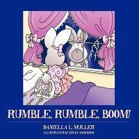 Rumble, Rumble, Boom!