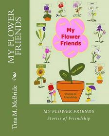 My Flower Friends