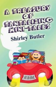 A Treasury of Tantalizing Mini-Tales