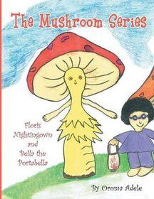 The Mushroom Series