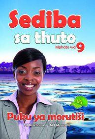 Sediba Sa Thuto Grade 9 Teacher's Guide