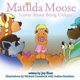 Matilda Moose Learns about Being Unique