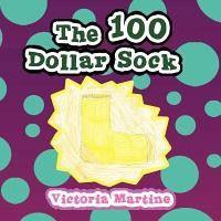 The 100 Dollar Sock