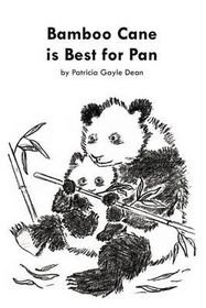 Bamboo Cane Is Best for Pan