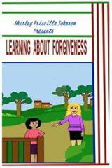 Learning about Forgiveness
