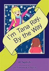 I'm Tana Ray, by the Way