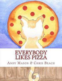 Everybody Likes Pizza