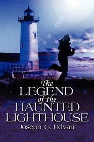 The Legend of the Haunted Lighthouse