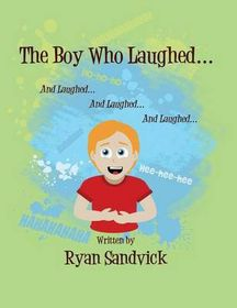 The Boy Who Laughed...